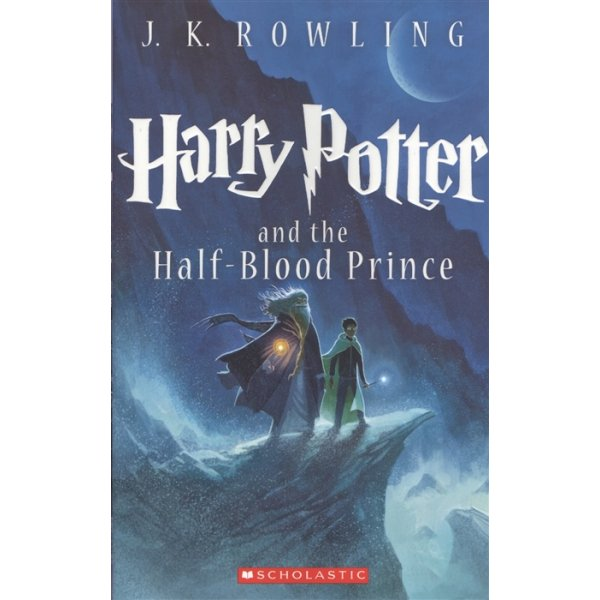 J. K. Rowling Part 6 Harry Potter and the Half-Blood Prince
