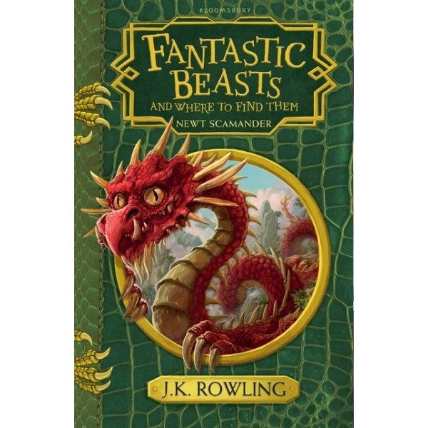 J. K. Rowling Fantastic Beasts and Where to Find Them