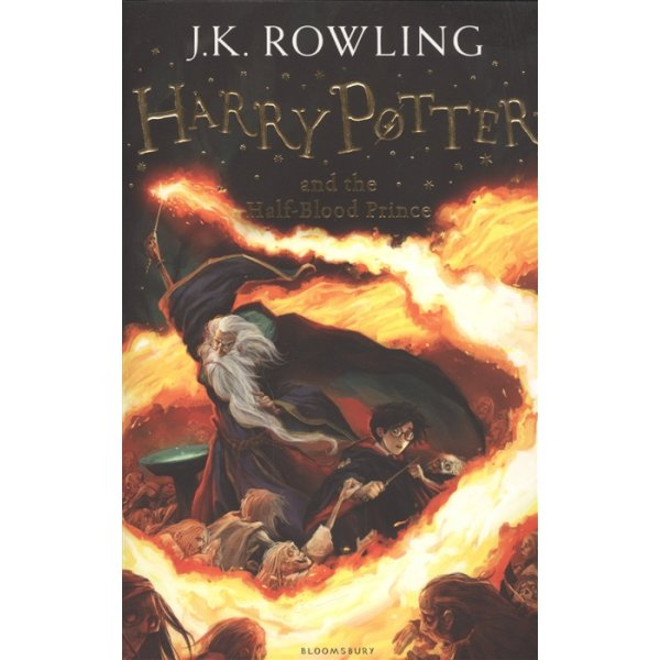 J. K. Rowling Book 6 Harry Potter and the Half-Blood Prince